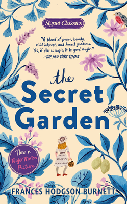 The Secret Garden - Burnett, Frances Hodgson, and Gilbert, Sandra M, Professor (Afterword by)