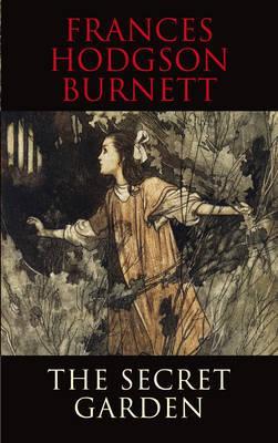 The Secret Garden - Burnett, Frances Hodgson