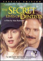 The Secret Life of Dentists - Alan Rudolph