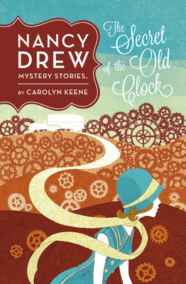 The Secret of the Old Clock - Keene, Carolyn