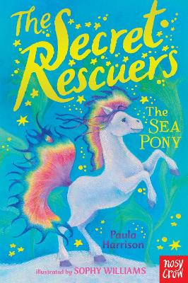The Secret Rescuers: The Sea Pony - Harrison, Paula