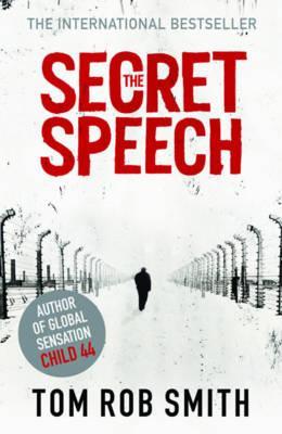 The Secret Speech - Smith, Tom Rob