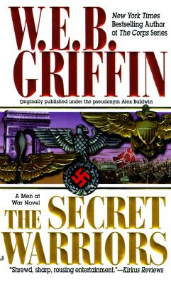 The Secret Warriors - Griffin, W E B
