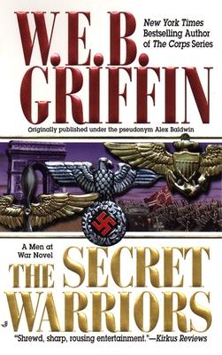 The Secret Warriors - Griffin, W E B