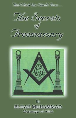 The Secrets of Freemasonry - Muhammad, Elijah