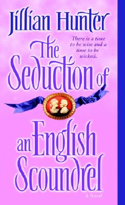 The Seduction of an English Scoundrel - Hunter, Jillian