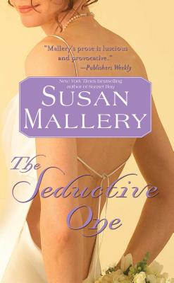 The Seductive One - Mallery, Susan