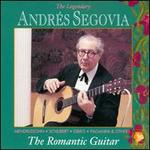 The Segovia Collection, Vol. 9: The Romantic Guitar
