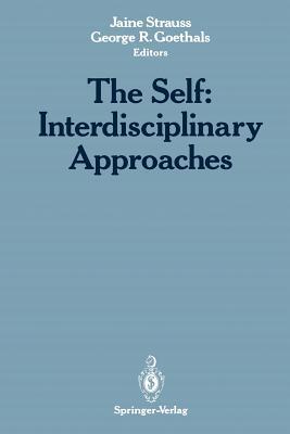 The Self: Interdisciplinary Approaches - Strauss, Jaine (Editor)