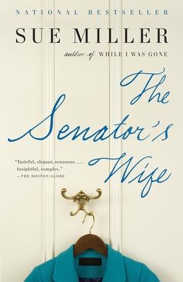 The Senator's Wife - Miller, Sue