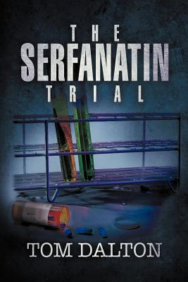 The Serfanatin Trial - Dalton, Tom