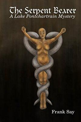 The Serpent Bearer - Say, Frank