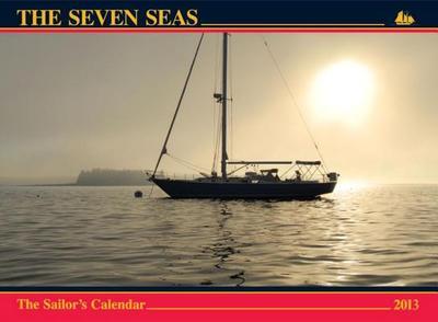 The Seven Seas Calendar 2013: the Sailor's Calendar - M�t?, Ferenc