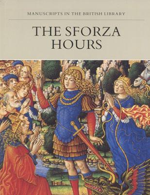 The Sforza Hours - Evans, Mark