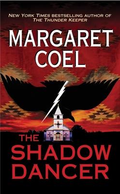 The Shadow Dancer - Coel, Margaret
