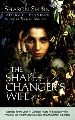 The Shape-Changer's Wife - Shinn, Sharon