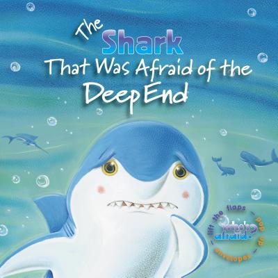 The Shark That Was Afraid of the Deep End - Carlson, Amie