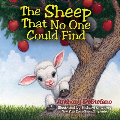 The Sheep That No One Could Find - DeStefano, Anthony, and Cowdrey, Richard