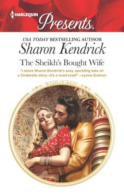 The Sheikh's Bought Wife - Kendrick, Sharon