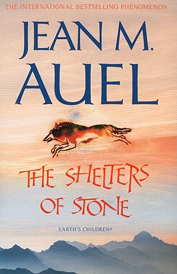 The Shelters of Stone - Auel, Jean M.