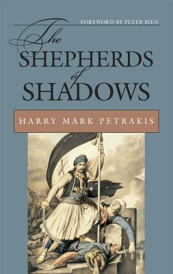 The Shepherds of Shadows - Petrakis, Harry Mark