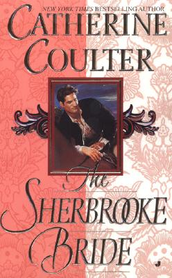 The Sherbrooke Bride: Bride Series - Coulter, Catherine
