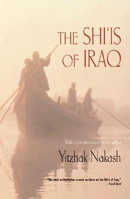 The Shi'is of Iraq - Nakash, Yitzhak