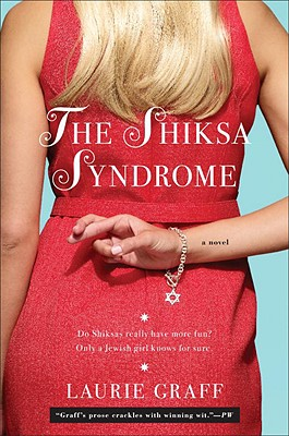 The Shiksa Syndrome - Graff, Laurie