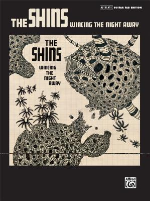 The Shins: Wincing the Night Away - Alfred Publishing (Creator)