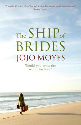 The Ship of Brides - Moyes, Jojo