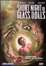 The Short Night of the Glass Dolls