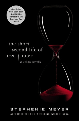 The Short Second Life of Bree Tanner - Meyer, Stephenie