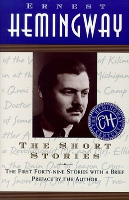 The Short Stories - Hemingway, Ernest