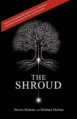 The Shroud - Meloan, Steven, and Meloan, Michael