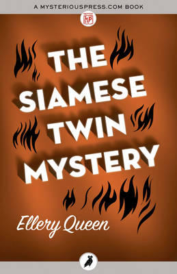 The Siamese Twin Mystery - Queen, Ellery