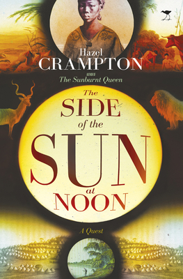 The side of the sun at noon - Crampton, Hazel