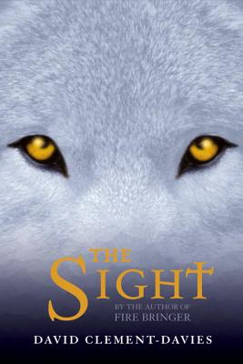 The Sight - Clement-Davies, David