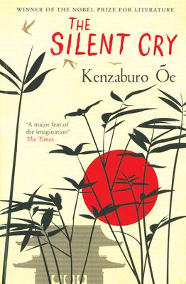 The Silent Cry - OE, Kenzaburo