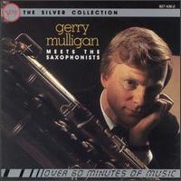 The Silver Collection: Gerry Mulligan Meets the Saxophonists - Gerry Mulligan with Ben Webster and Johnny Hodges