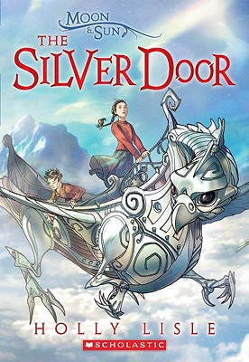 The Silver Door - Lisle, Holly