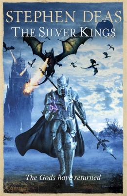 The Silver Kings - Deas, Stephen