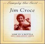 The Simply the Best: Time in a Bottle - His Greatest Hits