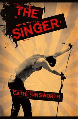 The Singer - Unsworth, Cathi