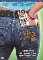 The Sisterhood of the Traveling Pants [P&S] - Ken Kwapis