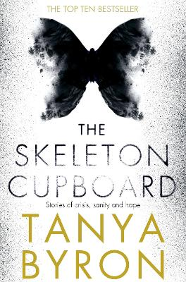 The Skeleton Cupboard: The making of a clinical psychologist - Byron, Tanya