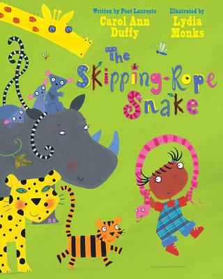 The Skipping-Rope Snake - Duffy, Carol Ann