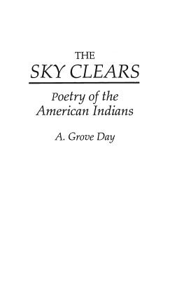 The Sky Clears: Poetry of the American Indians - Day, A Grove