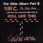 The Slide Album, Pt. 2