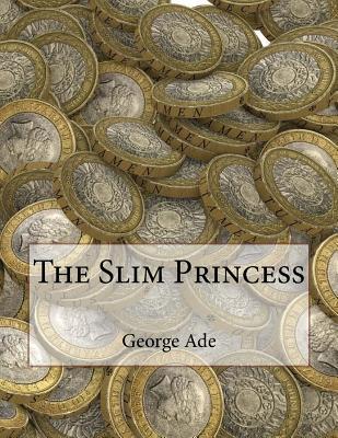 The Slim Princess - Ade, George
