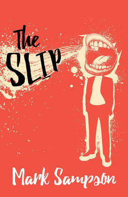 The Slip - Sampson, Mark